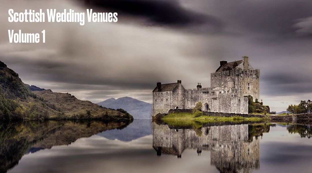 Scottish Wedding Venues Blog 1